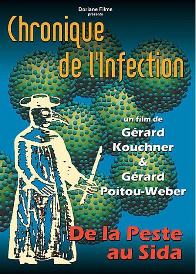Chronique de l'infection - De la peste au Sida - DVD