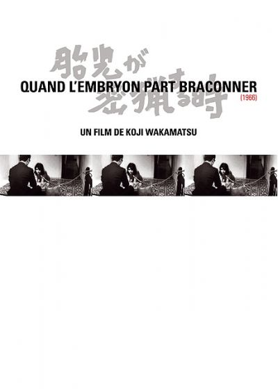 Quand l'embryon part braconner - DVD