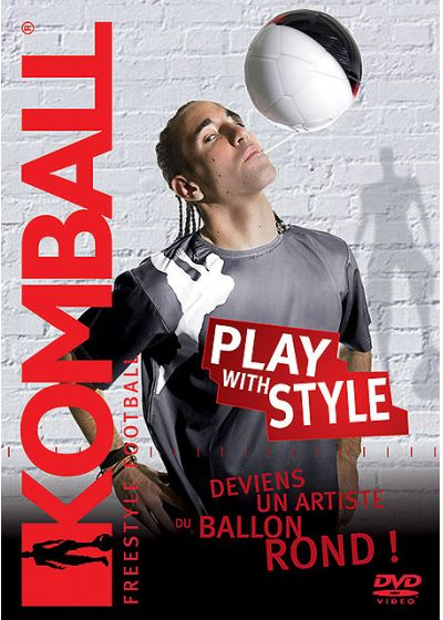 Komball - Play With Style (Édition Limitée) - DVD