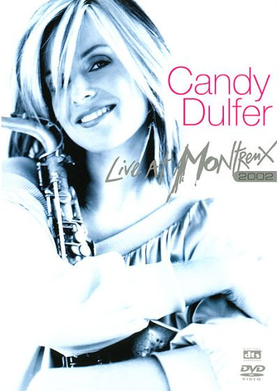 Dulfer, Candy - Live At Montreux 2002 - DVD