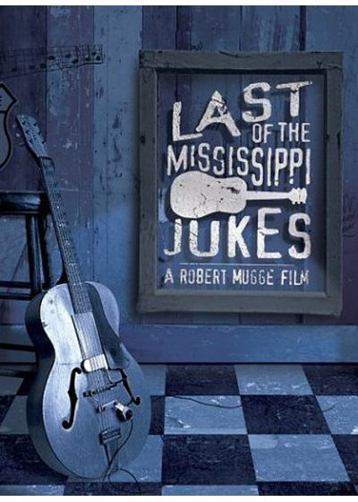The Last of the Mississippi Jukes - DVD