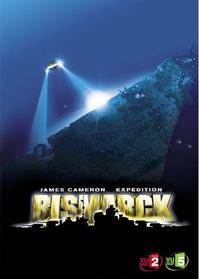 James Cameron's Expedition : Bismarck - DVD