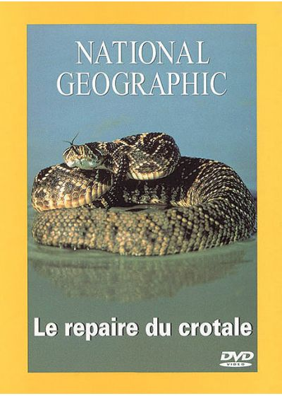 National Geographic - Le repaire du crotale - DVD
