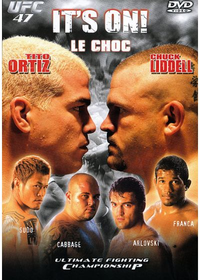 UFC 47 - It's on (le choc) - DVD