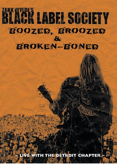 Zakk Wylde's Black Label Society - Boozed, Broozed & Broken-Boned - DVD