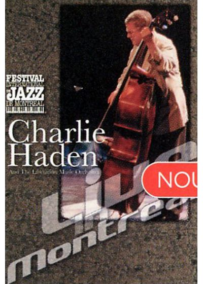 Haden , Charlie and the Liberation Music Orchestra - Live in Montreal - DVD