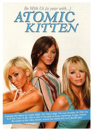 Atomic Kitten - Be With Us (a year with...) - DVD