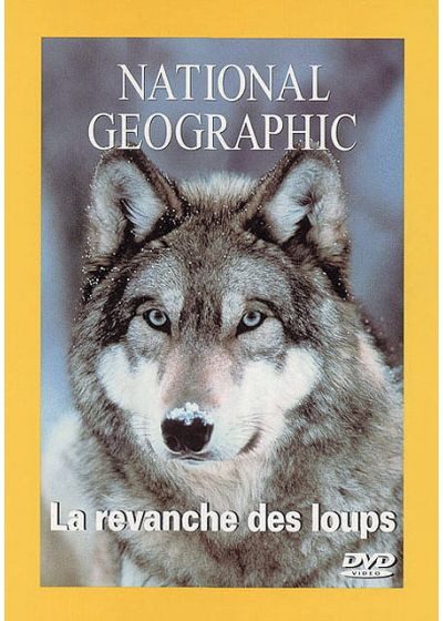 National Geographic - La revanche des loups - DVD