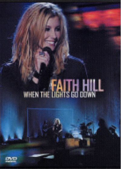 Hill, Faith - When the Lights Go Down - DVD