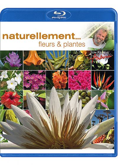 Antoine - Naturellement... - Fleurs & plantes (Combo Blu-ray + DVD) - Blu-ray