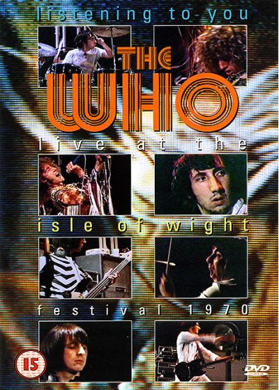 The Who : Listening to You - Live at the Isle of Wight Festival, 1970 - DVD