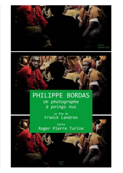 Philippe Bordas, un photographe à poings nus (+ 1 Livre) - DVD