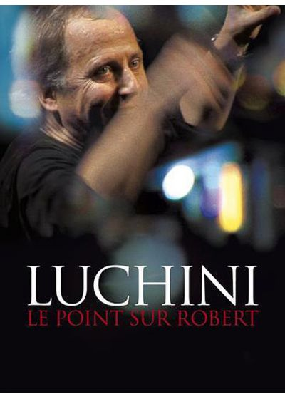 Luchini, Fabrice - Le point sur Robert - DVD