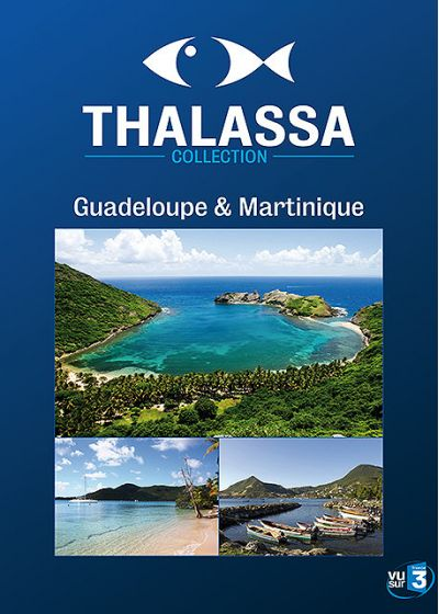 Thalassa - Guadeloupe / Martinique - DVD