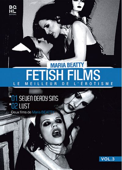 Maria Beatty - Fetish Films Vol. 3 : Le meilleur de l'érotisme - DVD