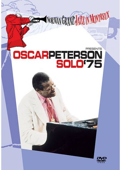 Norman Granz' Jazz in Montreux presents Oscar Peterson Solo '75 - DVD
