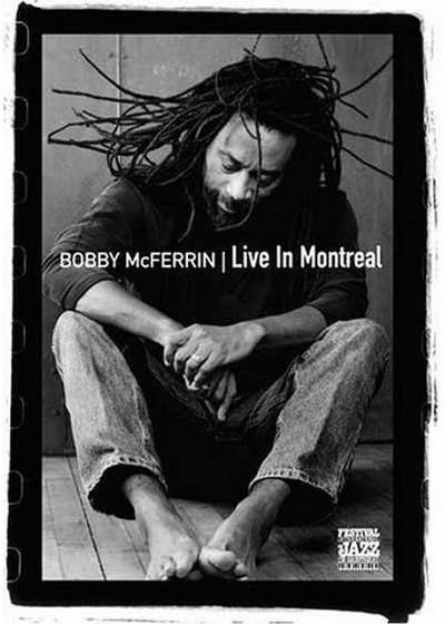 McFerrin, Bobby - Live in Montreal - DVD