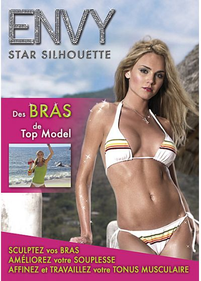 Envy - Star Silhouette : Des bras de Top Model - DVD