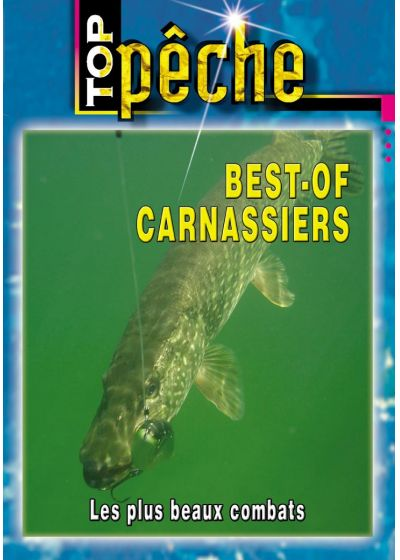 Top pêche - Best of carnassiers : Les plus beaux combats - DVD
