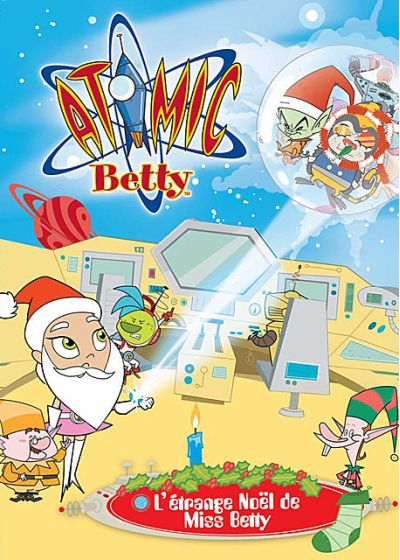Atomic Betty - L'étrange Noël de Miss Betty - DVD