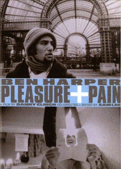 Harper, Ben - Pleasure and Pain - DVD