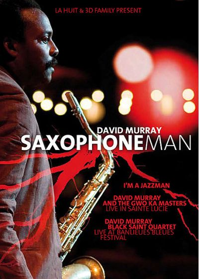 David Murray - Saxophone Man - DVD