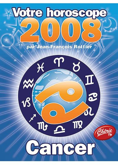 Votre horoscope 2008 - Cancer - DVD