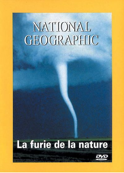 National Geographic - La furie de la nature - DVD