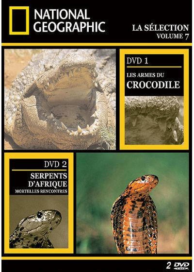 National Geographic - La sélection volume 7 - Les armes du crocodile + Les serpents d'Afrique - DVD