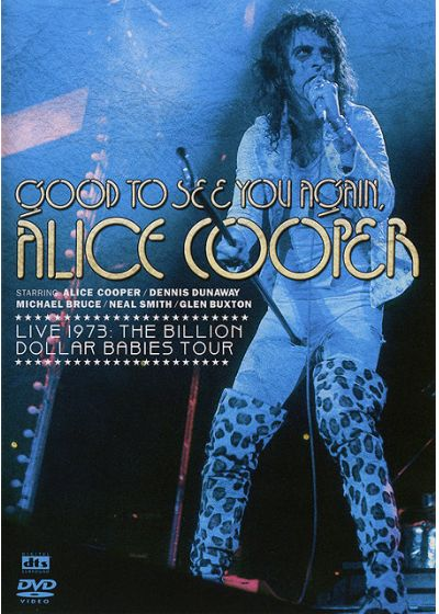Alice Cooper - Good To See You Again, Alice Cooper - DVD