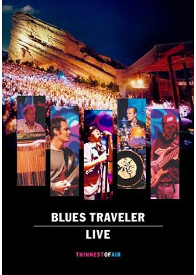Blues Traveler - Live - Thinnest Of Air - DVD