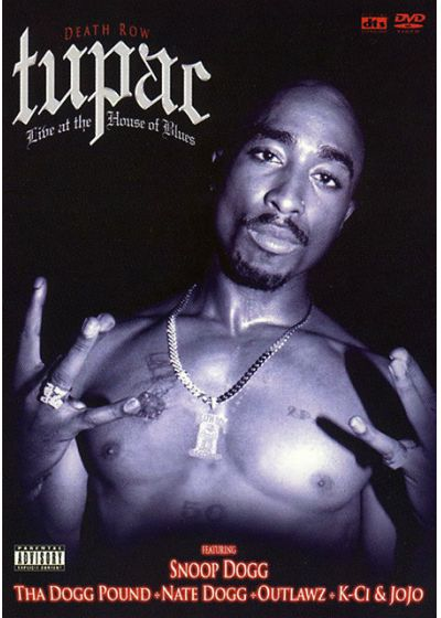 Tupac - Live At The House Of Blues - DVD