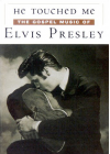 Presley, Elvis - He Touched Me - The Gospel Music of Elvis Presley - DVD