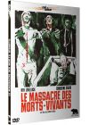 Le Massacre des morts vivants - DVD