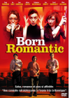 Born Romantic - DVD