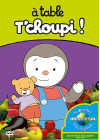 T'choupi - À table T'choupi ! - DVD
