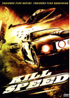 Kill Speed - DVD