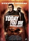 Today You Die - Double riposte - DVD