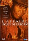 L'Affaire Noah Dearborn - DVD