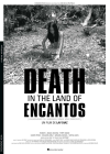 Death in the Land of Encantos - DVD