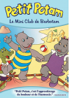 Les Aventures de Petit Potam - 9/12 - Le mini club de Barbotam - DVD