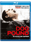 Dog Pound - Blu-ray