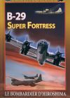 B-29 Super Fortress - DVD