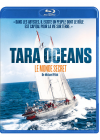 Tara Océans : Le monde secret - Blu-ray