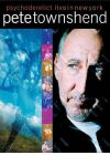 Townshend, Pete - Psychoderelict - Live in New York - DVD
