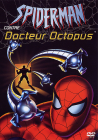 Spider-Man contre Docteur Octopus - DVD