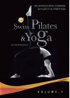 Swiss Pilates & Yoga Volume 1 - DVD