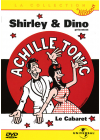 Achille Tonic - Shirley & Dino - Le cabaret - DVD