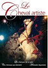 Le Cheval artiste - Vol. 1 - DVD