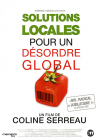 Solutions locales pour un désordre global - DVD